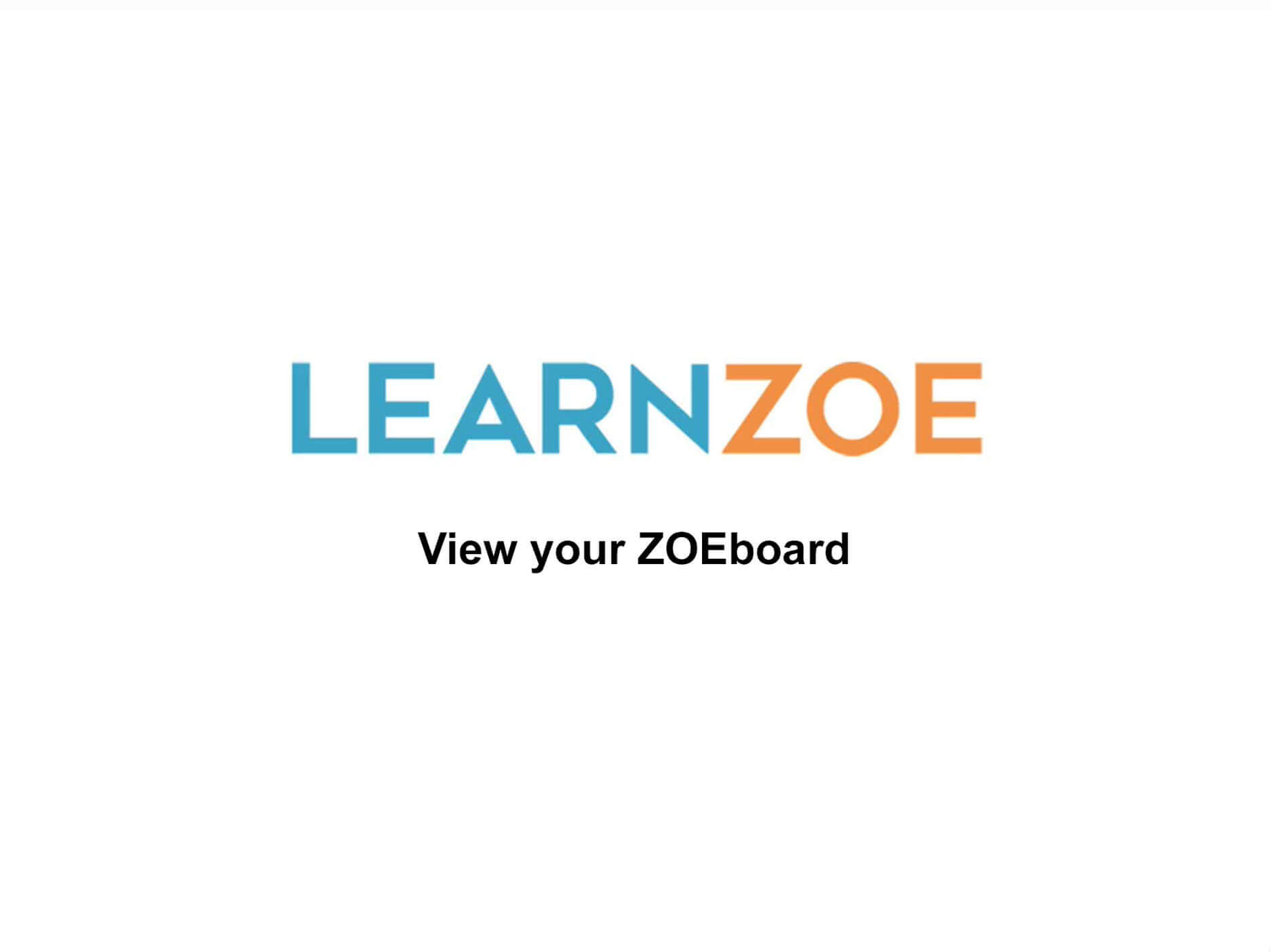 View Your ZOE Board Video Thumbnail